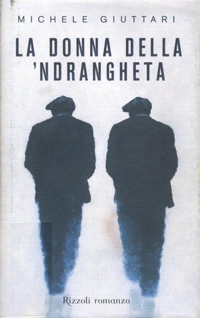 Libri di donne: La donna della 'ndrangheta